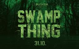 SWAMP THING / #halloweenparty